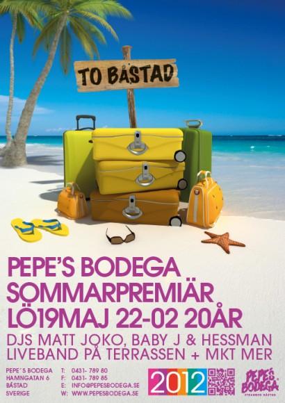 Sommarpremiär 19 maj 2012 på PEPE's