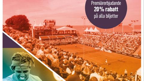 Swedish open 2018 tennisveckan  premiärerbjudande 20% på alla biljetter